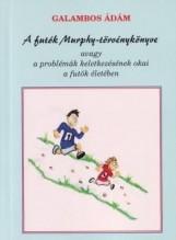 A FUTÓK MURPHY-TÖRVÉNYKÖNYVE - Ekönyv - GALAMBOS ÁDÁM