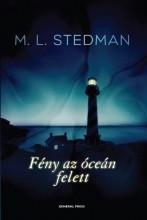 FÉNY AZ ÓCEÁN FELETT - - Ebook - STEDMAN, M.L.