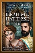 IBRAHIM ÉS HATIDZSE (2. RÉSZ) - Ekönyv - ALTINYELEKLIOGLU, DEMET