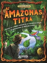 Az Amazonas titka - Kalandos küldetés - Ekönyv - NAPRAFORGÓ KÖNYVKIADÓ