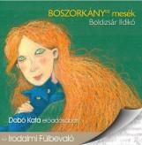 BOSZORKÁNYOS MESÉK - HANGOSKÖNYV - Ekönyv - BOLDIZSÁR ILDIKÓ