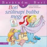 BORI SZÜLINAPI BULIBA MEGY - BARÁTNŐM, BORI - Ekönyv - SCHNEIDER, LIANE-STEINHAUER, ANETTE