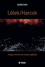 Lélek/Harcok - Ekönyv - Szabó Kata