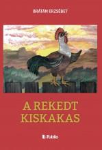 A rekedt kiskakas - Ekönyv - Brátán Erzsébet