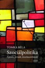 SZOCIÁLPOLITIKA - FEJLŐDÉS, FORMÁK, ÖSSZEHASONLÍTÁSOK - Ekönyv - OSIRIS KIADÓ ÉS SZOLGÁLTATÓ KFT.