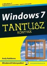 WINDOWS 7 - TANTUSZ KÖNYVEK - Ebook - RATHBONE, ANDY