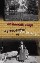 HATTYÚEMBER ÉS BERBERKIRÁLY - Ebook - DR. HORVÁTH PUTYI