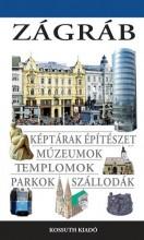 ZÁGRÁB - Ekönyv - KOSSUTH KIADÓ ZRT.