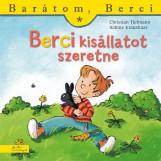 BERCI KISÁLLATOT SZERETNE - BARÁTOM, BERCI - Ekönyv - CHRISTIAN TIELMANN