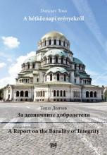 A HÉTKÖZNAPI ERÉNYEKRŐL - Ekönyv - TOSO, DONCSEV