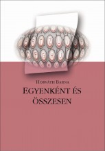 EGYENKÉNT ÉS ÖSSZESEN - Ekönyv - HORVÁTH BARNA