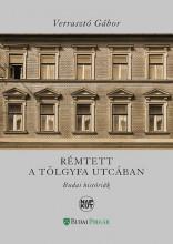 RÉMTETT A TÖLGYFA UTCÁBAN - BUDAI HISTÓRIÁK - Ekönyv - VERRASZTÓ GÁBOR