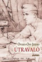ÚTRAVALÓ - Ekönyv - ÓVÁRY-ÓSS JÓZSEF
