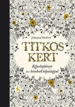 TITKOS KERT - KÉPESLAPKÖNYV 20 KIVEHETŐ KÉPESLAPPAL - Ekönyv - BASFORD, JOHANNA