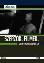 SZERZŐK, FILMEK, KRITIKAI-KLINIKAI OLVASATOK - Ekönyv - GYŐRI ZSOLT