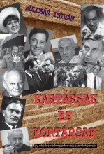 KARTÁRSAK ÉS KORTÁRSAK - Ekönyv - KULCSÁR ISTVÁN