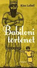 BABILONI TÖRTÉNET - ÜKH 2015 - Ekönyv - KISS LEHEL