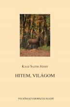 HITEM, VILÁGOM - Ekönyv - KÁLIZ SAJTOS JÓZSEF