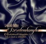 SZERELEMKONYHA - Ekönyv - LÉGRÁDI ILDIKÓ