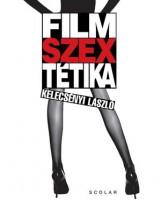 FILMSZEXTÉTIKA - Ekönyv - KELECSÉNYI LÁSZLÓ