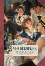 VENDÉGSÉGEK NAPLÓJA - Ekönyv - CORVINA KIADÓ