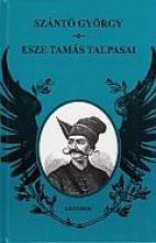 ESZE TAMÁS TALPASAI - Ekönyv - SZÁNTÓ GYÖRGY