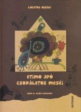 ETIMO APÓ CSODÁLATOS MESÉI - Ekönyv - LAKATOS MIHÁLY