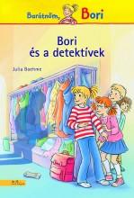 BORI ÉS A DETEKTÍVEK - BARÁTNŐM, BORI - Ekönyv - BOEHME, JULIA