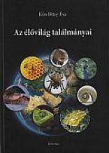 AZ ÉLŐVILÁG TALÁLMÁNYAI - Ekönyv - KISS BITAY ÉVA