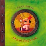 A MANÓGYÁR - Ekönyv - LÁZÁR ERVIN