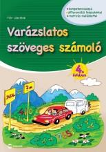 VARÁZSLATOS SZÖVEGES SZÁMOLÓ - 4. ÉVFOLYAM - Ekönyv - FLÓR LÁSZLÓNÉ