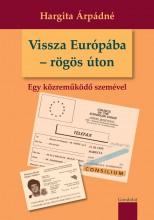 VISSZA EURÓPÁBA - RÖGÖS ÚTON - Ekönyv - HARGITA ÁRPÁDNÉ