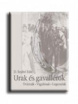 URAK ÉS GAVALLÉROK - Ekönyv - D. SZABÓ ENDRE