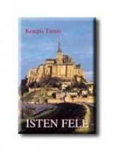 ISTEN FELÉ - Ekönyv - KEMPIS TAMÁS
