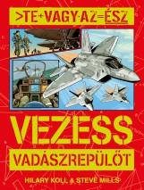 Te vagy az ész - Vezess vadászrepülőt - Ekönyv - NAPRAFORGÓ KÖNYVKIADÓ