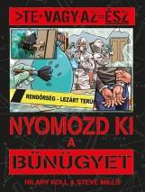 Te vagy az ész - Nyomozd ki a bűnügyet - Ekönyv - NAPRAFORGÓ KÖNYVKIADÓ