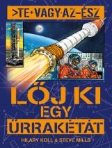 Te vagy az ész - Lőj ki egy űrrakétát - Ekönyv - NAPRAFORGÓ KÖNYVKIADÓ