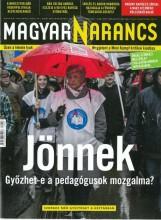 MAGYAR NARANCS FOLYÓIRAT - XXVIII. ÉVF. 7. SZÁM. 2016. FEBRUÁR 18. - Ekönyv - MAGYARNARANCS.HU LAPKIADÓ KFT
