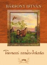 TAVASZI SZALONKÁZÁS - Ekönyv - BÁRSONY ISTVÁN