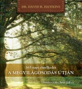 365 NAPI ELMÉLKEDÉS - A MEGVILÁGOSODÁS ÚTJÁN - Ekönyv - HAWKINS, DAVID R.