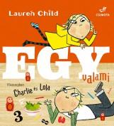 Egy valami - Ekönyv - Lauren Child