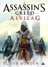 ASSASSIN'S CREED - ALVILÁG - Ekönyv - BOWDEN, OLIVER