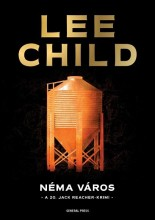 NÉMA VÁROS - A 20. JACK REACHER-KRIMI - Ekönyv - CHILD, LEE