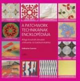 A PATCHWORK TECHNIKÁINAK ENCIKLOPÉDIÁJA - Ekönyv - GUERRIER, KATHERINE