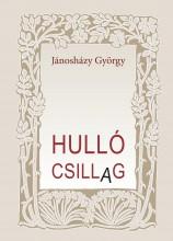 HULLÓ CSILLAG - Ekönyv - JÁNOSHÁZY GYÖRGY
