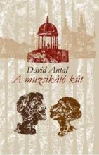 MUZSIKÁLÓ KÚT - Ekönyv - DÁVID ANTAL