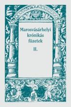 MAROSVÁSÁRHELYI KRÓNIKÁS FÜZETEK II. - Ekönyv - FODOR ISTVÁN