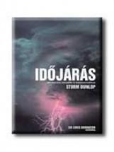 IDŐJÁRÁS - METEOROLÓGIAI KÖZELKÉPEK ÉS PANORÁMAFELVÉTELEK - Ekönyv - ATHENAEUM KÖNYVKIADÓ KFT