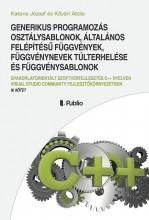 GENERIKUS PROGRAMOZÁS - Ekönyv - Katona József és Kővári Attila