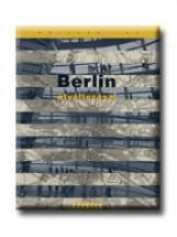BERLIN ÁTVÁLTOZÁSAI - Ekönyv - TYPOTEX KFT. ELEKTRONIKUS KIADÓ